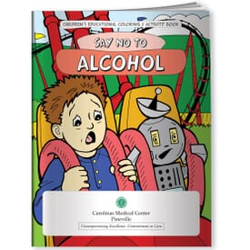 Alcohol, Say No To Alcohol- Coloring Book