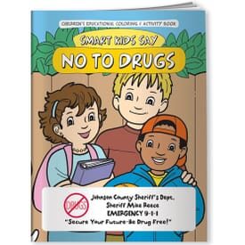 Drugs, Smart Kids Say No To Drugs - Coloring Book